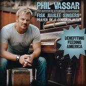 Prayer Of A Common Man (Benefitting Feeding America) by Phil Vassar