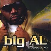 The Opening Act de Big Al