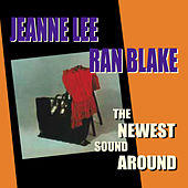 The Newest Sound Around by Ran Blake