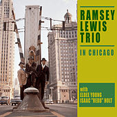 The Ramsey Lewis Trio in Chicago (Bonus Track Version) by Ramsey Lewis