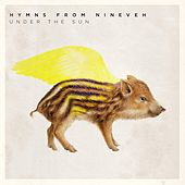 Under the Sun (Radio Edit) by Hymns from Nineveh