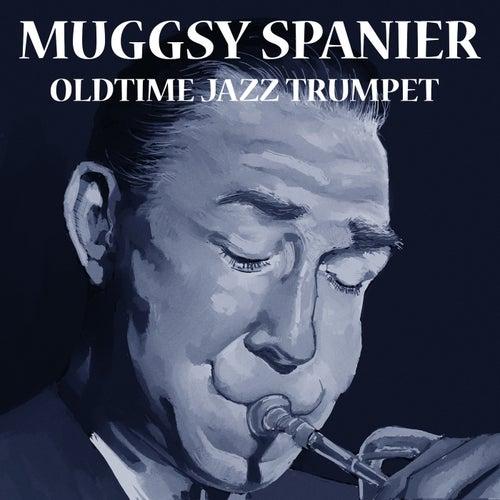 Oldtime Jazz Trumpet by Muggsy Spanier