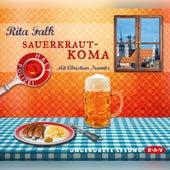 Sauerkrautkoma (Ungekürzte Lesung) von Rita Falk