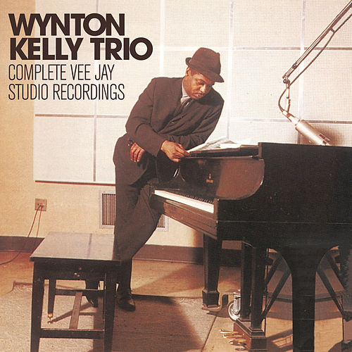 Complete Vee Jay Studio Recordings by Wynton Kelly