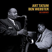 The Art Tatum & Ben Webster Quartet (Bonus Track Version) von Ben Webster