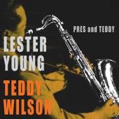 Pres & Teddy (Bonus Track Version) by Teddy Wilson