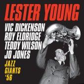 Jazz Giants '56 (feat. Vic Dickenson, Roy Eldridge, Teddy Wilson & Jo Jones) [Bonus Track Version] de Lester Young