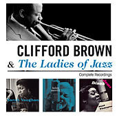 Clifford Brown & The Ladies of Jazz. Complete Recordings by Clifford Brown