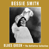 Blues Queen. The Definitive Collection by Bessie Smith