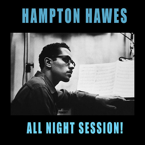 All Night Session! by Hampton Hawes