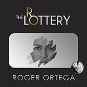 The Lottery von Roger Ortega