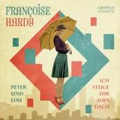 Ich steige Dir auf's Dach de Francoise Hardy