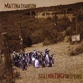 Still Waiting For Spring by Matt Nathanson