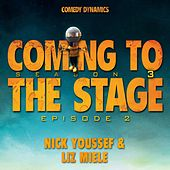 Coming To The Stage: Season 3 Episode 2 by Various Artists