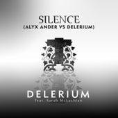 Silence (feat. Sarah McLachlan) (Alyx Ander vs. Delerium) by Delerium