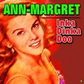 Inka Dinka Doo by Ann-Margret