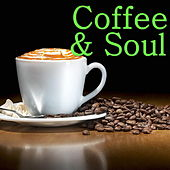 Coffee & Soul de Various Artists