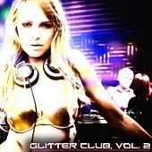 Glitter Club, Vol. 2 (House Class) de Various Artists