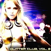 Glitter Club, Vol. 6 (House Class) de Various Artists