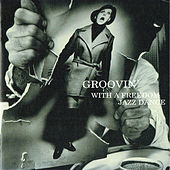 Groovin' with a Freedom Jazz Dance de Various Artists