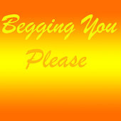 Begging You Please de Various Artists