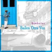 Bailen Otra Vez von Various Artists