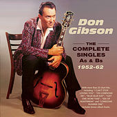 The Complete Singles As & BS 1952-62 by Don Gibson