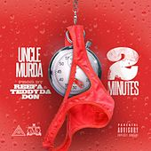 2 Mins - Single von Uncle Murda