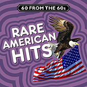 60 from the 60s - Rare American Hits by Various Artists