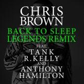 Back To Sleep (Legends Remix) de Chris Brown