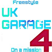 UK Garage Four von Freestyle