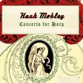Concerto for Harp von Hank Mobley