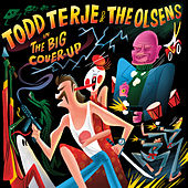 The Big Cover-Up de Todd Terje