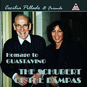 Homage to Guastavino - The Schubert of the Pampas by Various Artists
