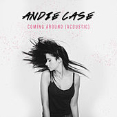 Coming Around (Acoustic) by Andie Case