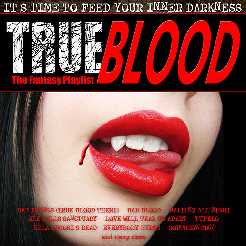 True Blood - The Fantasy Playlist by Various Artists