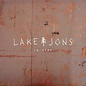 In Time by Lake Jons