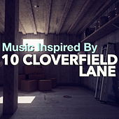 Music Inspired By '10 Cloverfield Lane' by Various Artists
