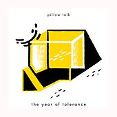 The Year of Tolerance by Pillowtalk