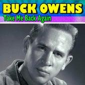 Take Me Back Again by Buck Owens