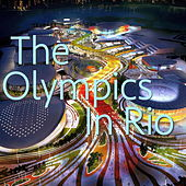 The Olympics In Rio de Various Artists