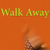 Walk Away by Various Artists