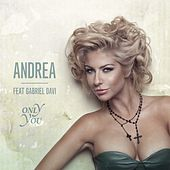 Only You (Remixes) by Andrea