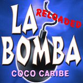 La Bomba (Reloaded) by Various Artists