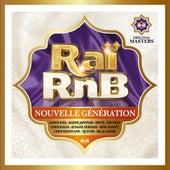 Raï RnB nouvelle génération : Le meilleur du son urbain de Various Artists