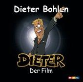 Dieter - der Film von Dieter Bohlen