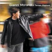 Il Tempo Migliore by Gianni Morandi