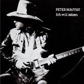 Ich will leben von Peter Maffay