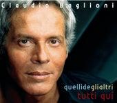 Quelli De Gli Altri - Tutti Qui by Claudio Baglioni