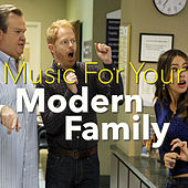 Music For Your Modern Family by Various Artists